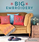 Big embroidery : 20 crewel embroidery designs to stitch with wool
