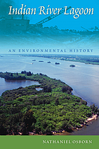 Indian River Lagoon : an environmental history