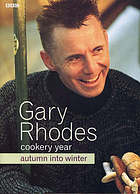 Gary Rhodes cookery year : autumn into winter.
