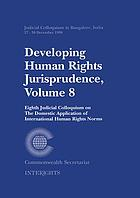 Developing human rights jurisprudence. Vol. 8, Eighth judicial colloquium on the domestic application of international human rights norms