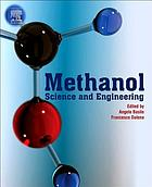 Methanol : science and engineering