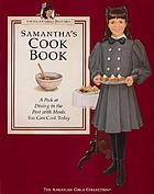 Samantha's cook book, 1904 : a peek at dining in the past with meals you can cook today