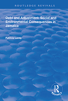 Debt and adjustment : social and environmental consequences in Jamaica