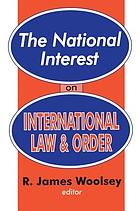 The National Interest on International Law and Order.