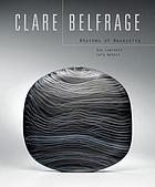 Clare Belfrage : rhythms of necessity