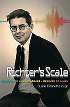 Richter's Scale : Measure of an Earthquake, Measure of the Man.