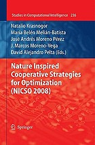 Nature inspired cooperative strategies for optimization (NISCO 2008)