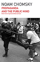 Propaganda and the public mind : conversations with Noam Chomsky