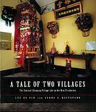 A tale of two villages : the story of changing village life in the New Territories