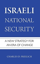 Israeli national security : a new strategy for an era of change
