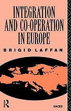 Integration and Co-operation in Europe.