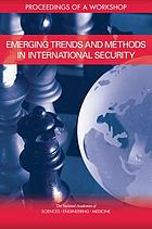 Emerging trends and methods in international security : proceedings of a workshop