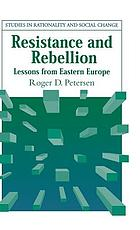 Resistance and rebellion : lessons from Eastern Europe