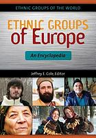 Ethnic groups of Europe : an encyclopedia