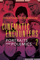 Cinematic encounters 2 : portraits and polemics