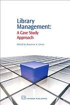 Library management : a case study approach