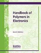 Handbook of polymers in electronics.
