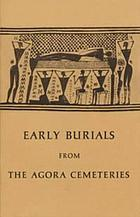 Early burials from the Agora cemeteries.