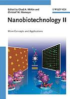 Nanobiotechnology II : more concepts and applications