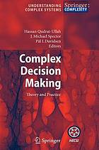 Complex decision making : theory and practice ; with 22 tables