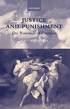 Justice and punishment : the rationale of coercion