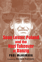 Sean Lester, Poland and the Nazi takeover of Danzig