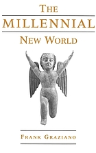 The millennial New World
