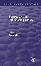 Applications of Conditioning Theory