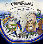 The carnival of the animals : poems inspired by Saint-Saëns' music