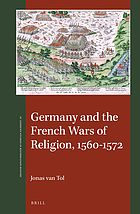 Germany and the French wars of religion, 1560-1572