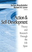 Action and self-development : theory and research through the life span