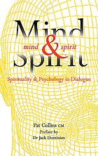 Mind and spirit : psychology and spirituality in dialogue