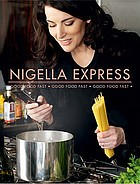 Nigella express : good food, fast