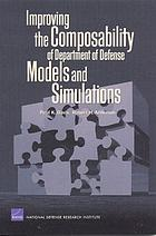 Improving the composability of Department of Defense models and simulations