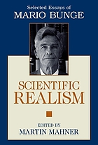 Scientific realism : selected essays of Mario Bunge