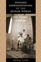 Western representations of the Muslim woman : from termagant to odalisque
