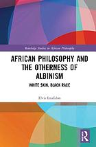 African philosophy and otherness of albinism : white skin, black race