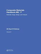 The composite materials handbook-MIL 17. Volume 3, Materials usage, design, and analysis