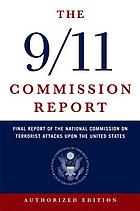 Final report of the National Commission on Terrorist Attacks upon the United States.