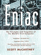 ENIAC : the triumphs and tragedies of the world's first computer
