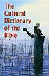 The cultural dictionary of the Bible by  John J Pilch