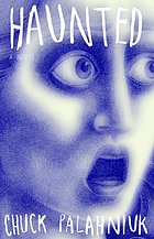 Haunted : a novel