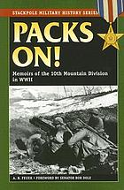 Packs on! : Memoirs of the 10th Mountain Division in World War II