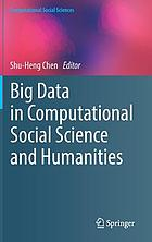 Big data in computational social science and humanities