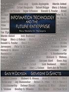 Information technology and the future enterprise : new models for managers
