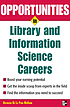 Opportunities in library and information science... by  Kathleen de la Peña McCook