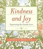 Kindness and joy : expressing the gentle love