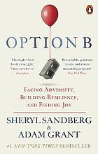 Option B : facing adversity, building resilience and finding joy