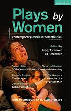 Plays by women from the Contemporary American Theatre Festival : Gidion's knot ; The niceties ; Memoirs of a forgotten man ; Dead and breathing ; 20th century blues