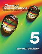 Chemical demonstrations : a handbook for teachers of chemistry
